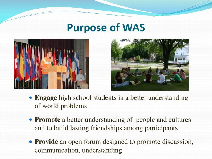 Purpose of was