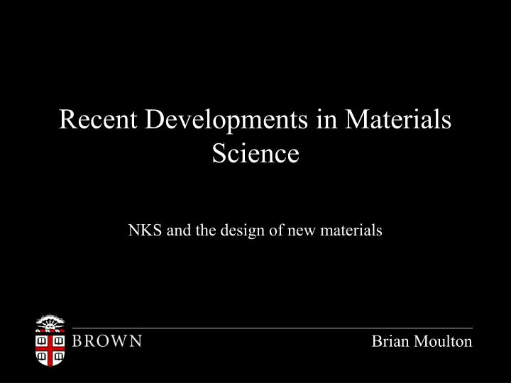 recent developments in materials science n.