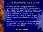 1b mi decreases resistance
