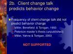 2b client change talk predicts behavior change