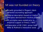 mi was not founded on theory