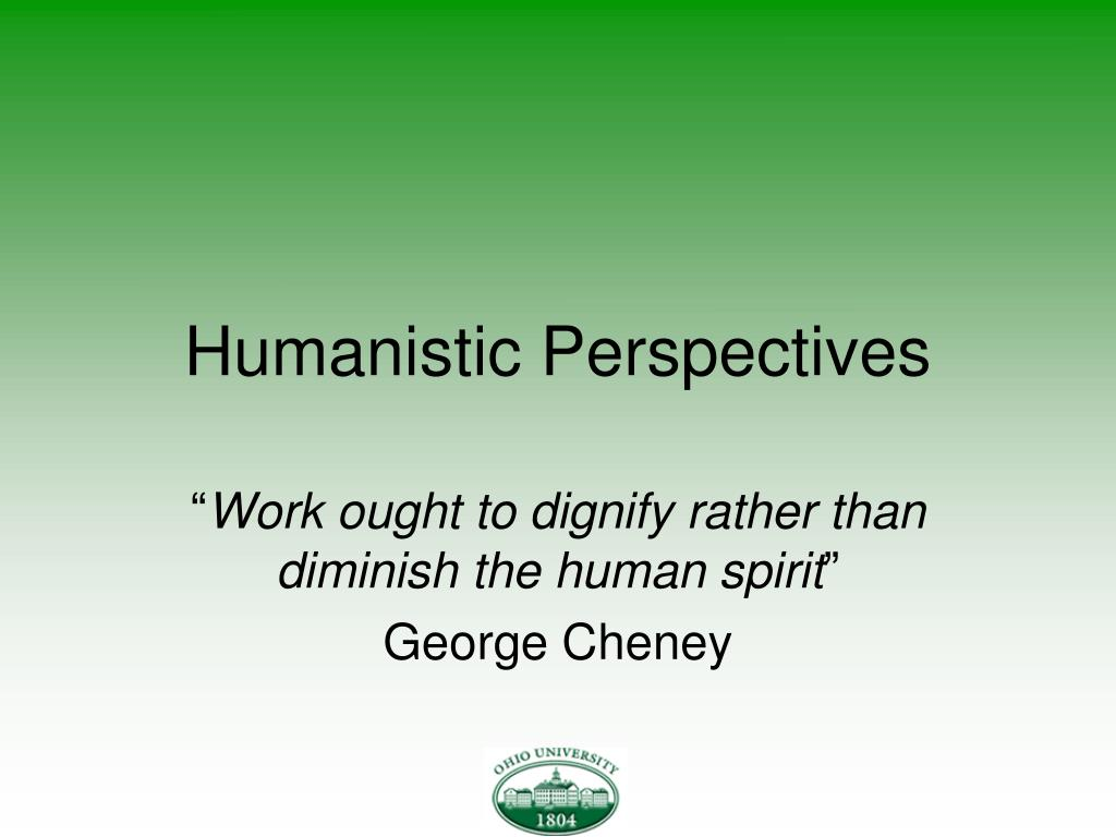humanistic perspectives l.