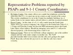 representative problems reported by psaps and 9 1 1 county coordinators13