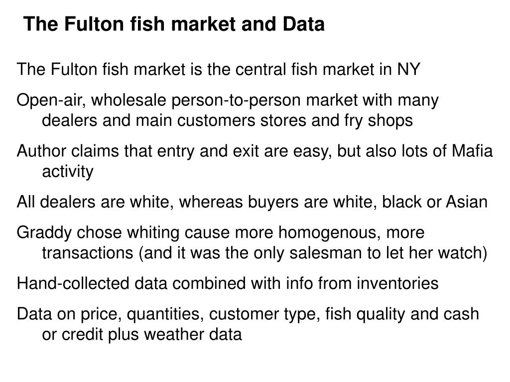 The Fulton fish market and Data
