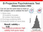 b projective psychokinesis test edward cureton 1950