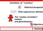 varieties of voodoo46