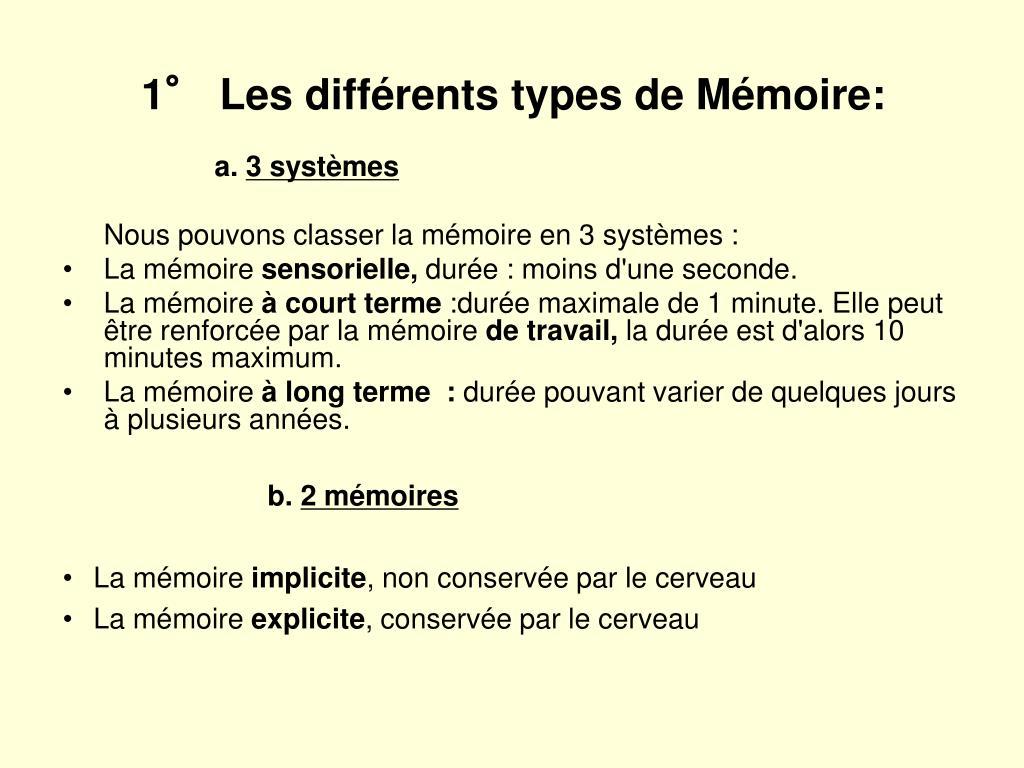 1° Les différents types de Mémoire:
