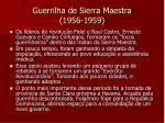 guerrilha de sierra maestra 1956 1959