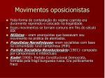 movimentos oposicionistas