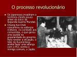 o processo revolucion rio