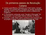 os primeiros passos da revolu o cubana