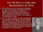 sun yat sen e a uni o pelo renascimento da china