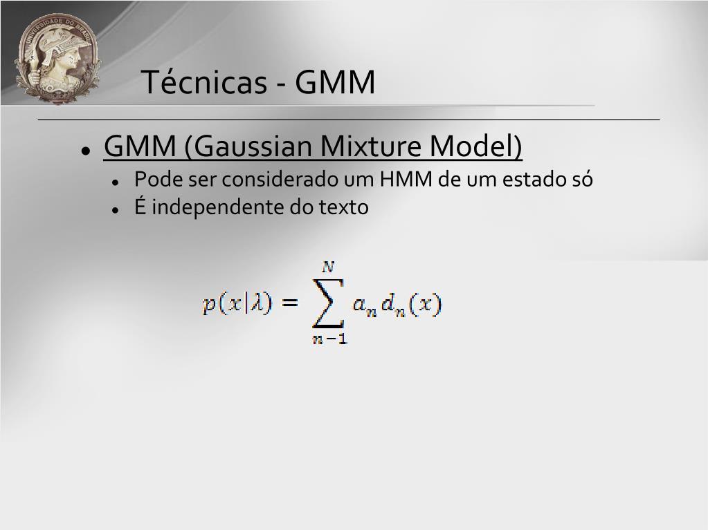 Técnicas - GMM