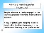 why are learning styles important