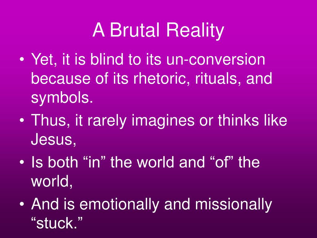 A Brutal Reality