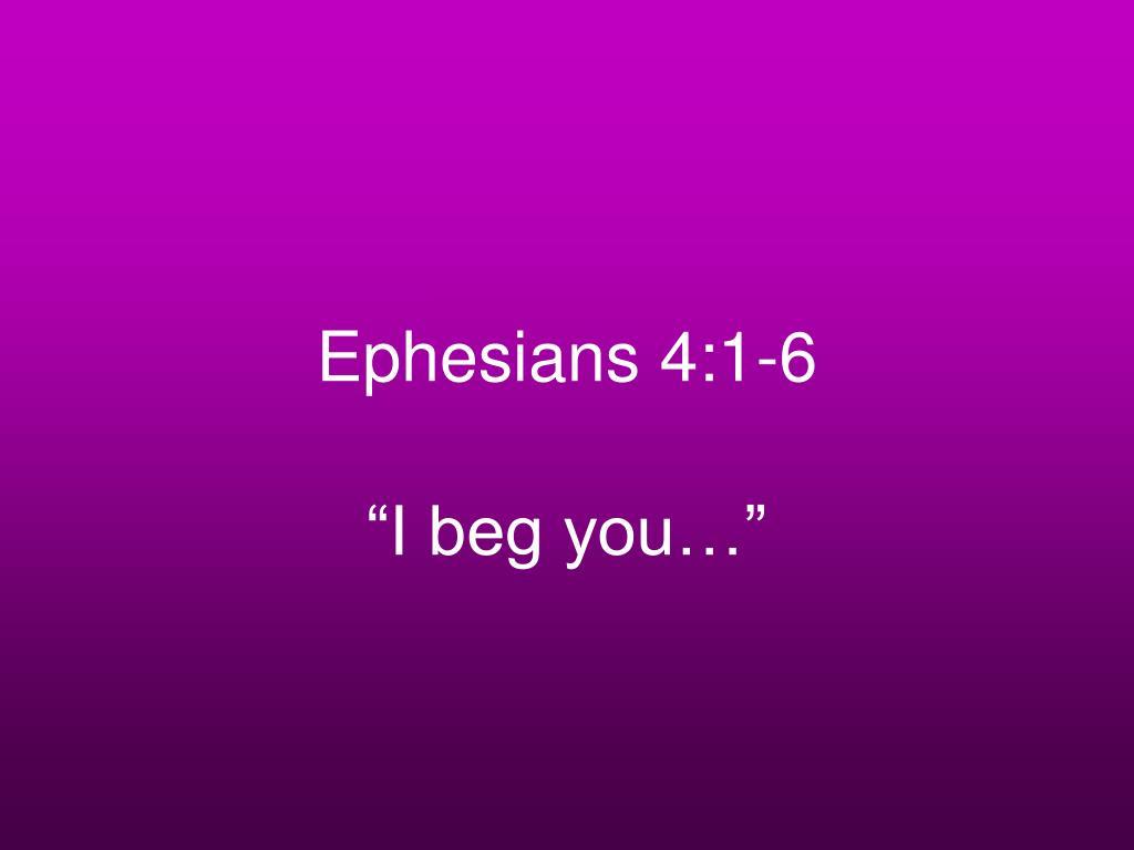 Ephesians 4:1-6