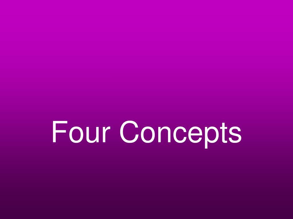 Four Concepts