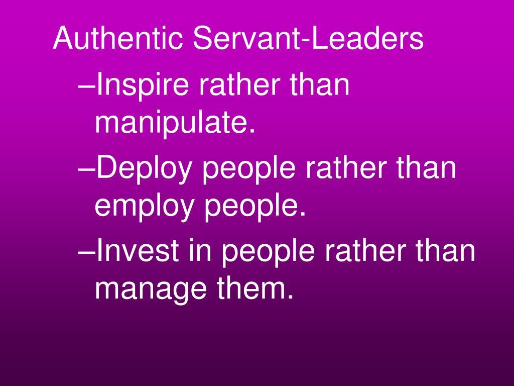 Authentic Servant-Leaders