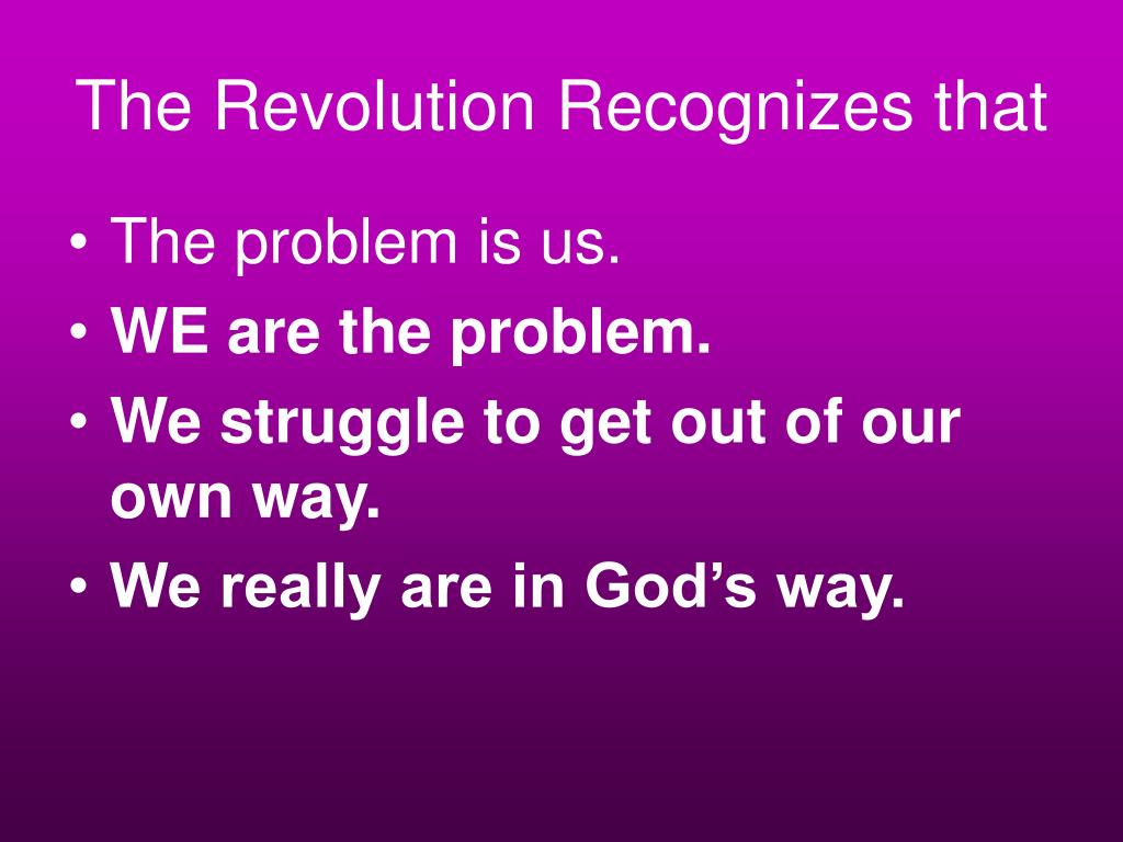 The Revolution Recognizes