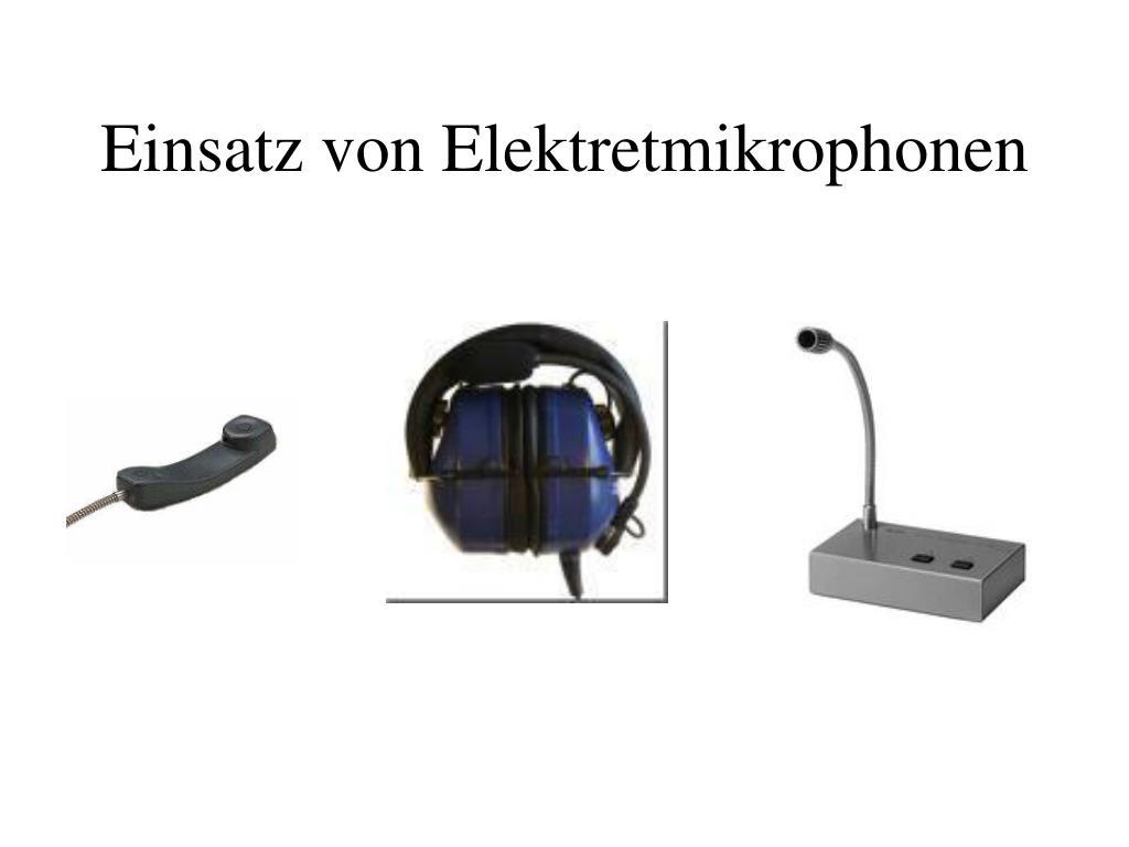 Einsatz von Elektretmikrophonen