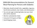 2008 ada recommendations for general meal planning for persons with diabetes