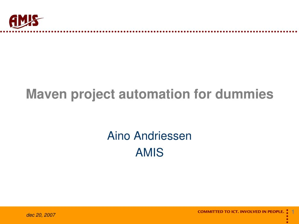 maven project automation for dummies l.