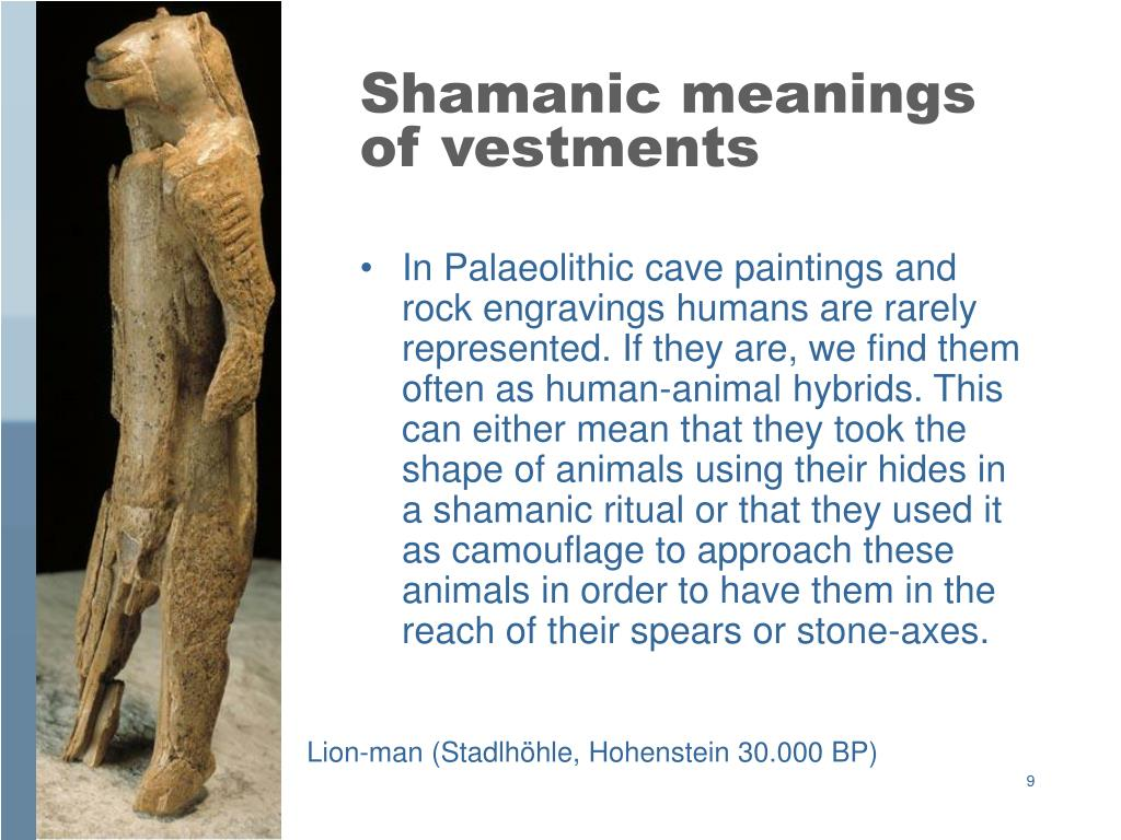 Shamanic meanings of vestments