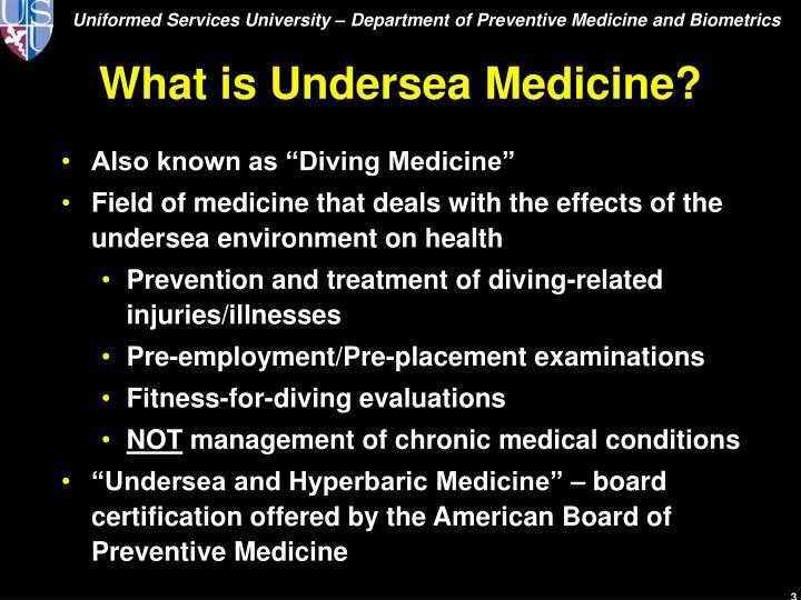 What is undersea medicine