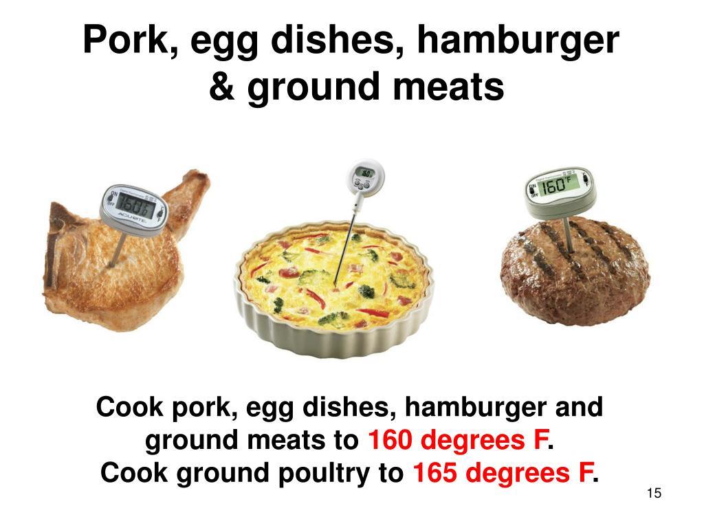 Pork, egg dishes, hamburger