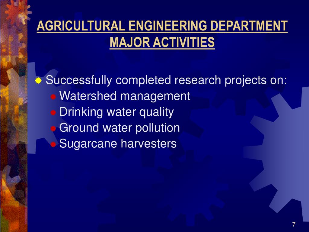 AGRICULTURAL ENGINEERING DEPARTMENT