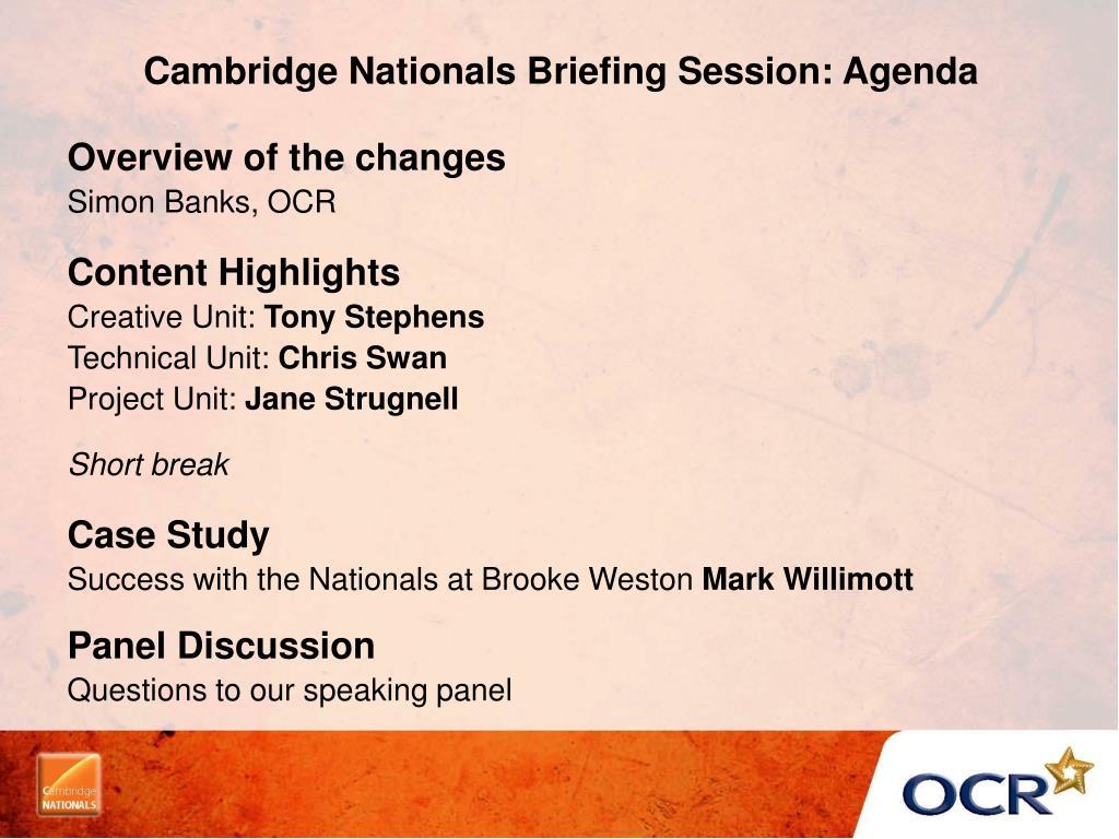 Cambridge Nationals Briefing Session: Agenda