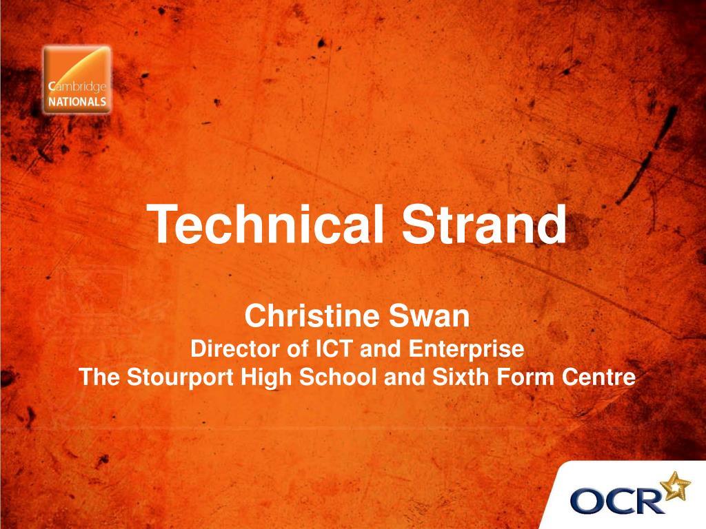 Technical Strand