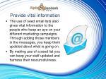 provide vital information