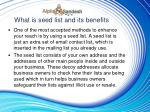 what is seed list and its benefits