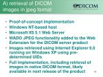 a retrieval of dicom images in jpeg format