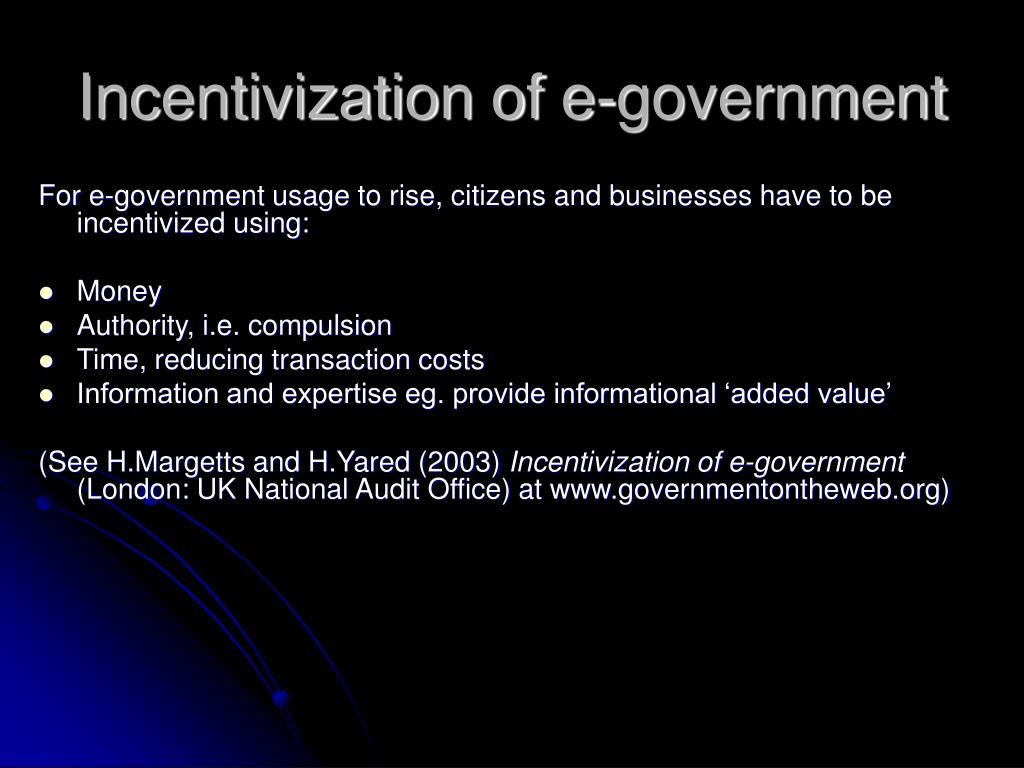 Incentivization of e-government