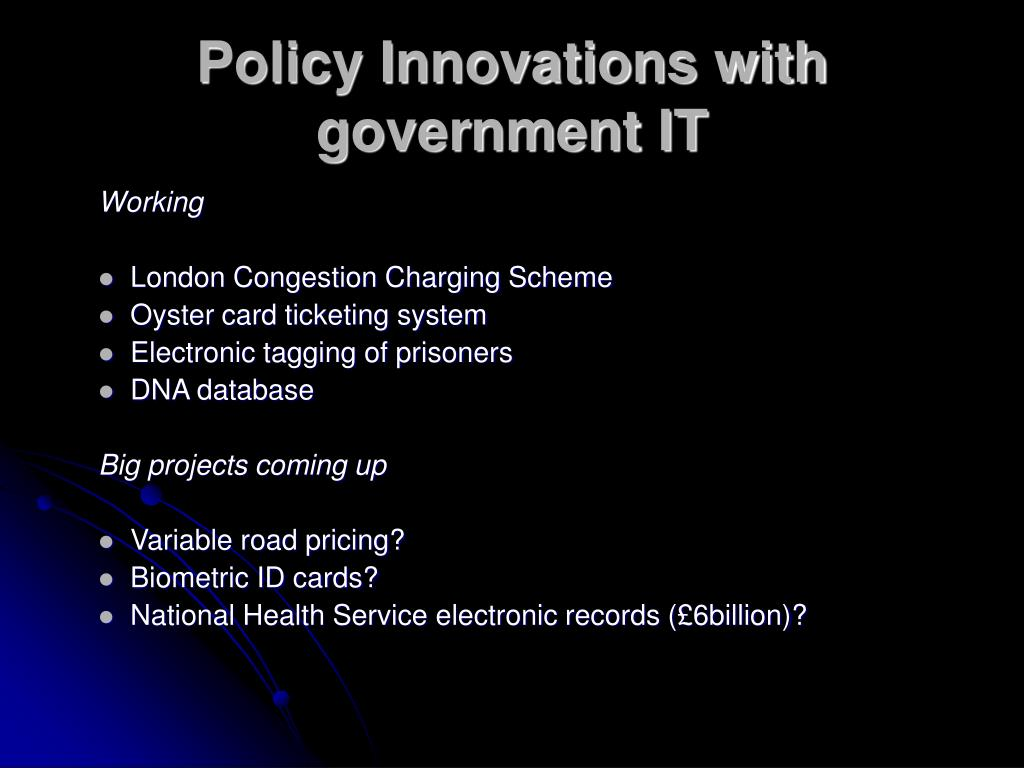 Policy Innovations with government IT