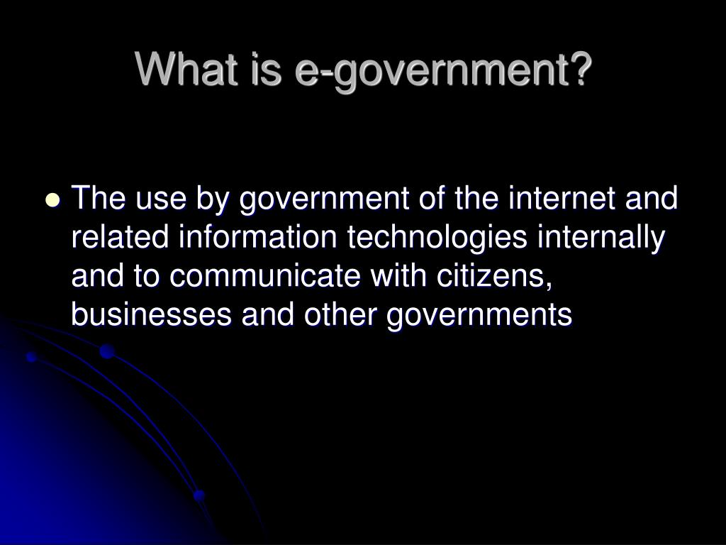 What is e-government?