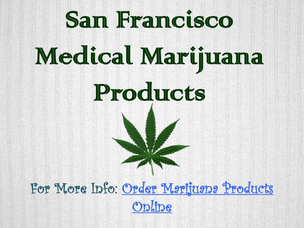san francisco medical marijuana products l.