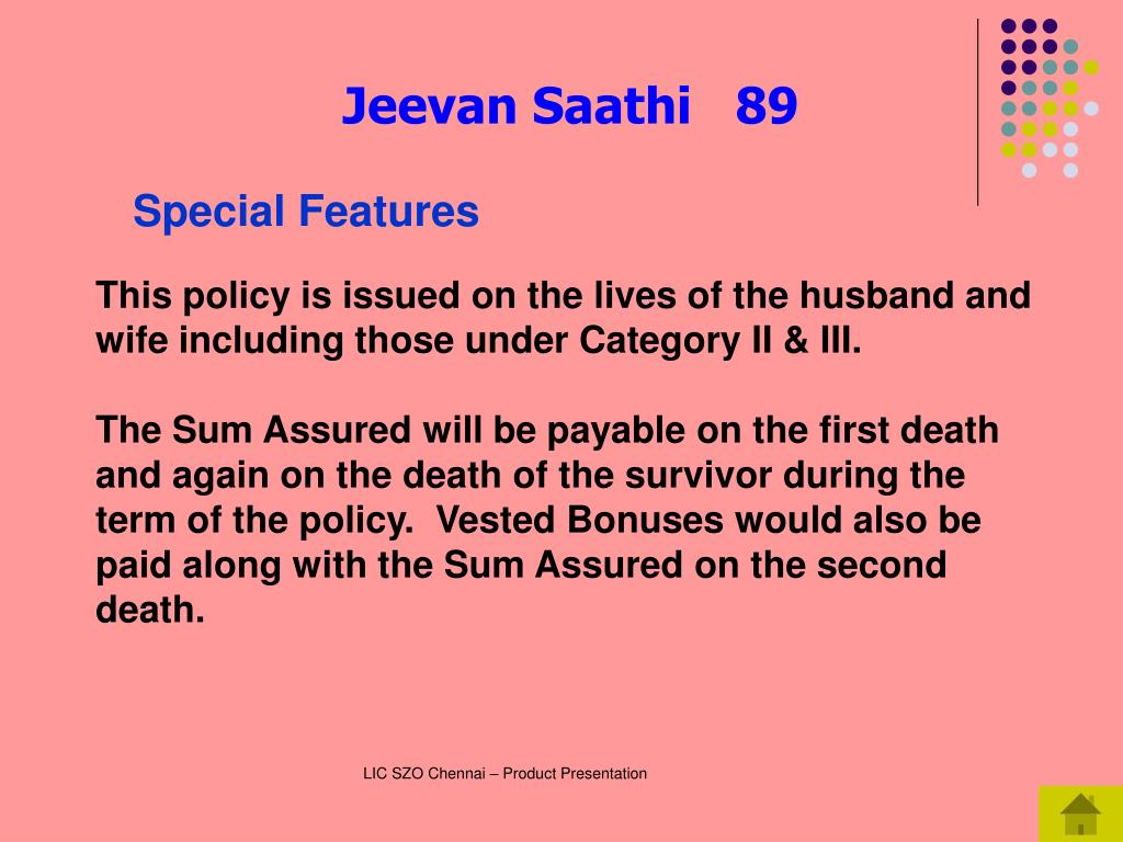 This policy is issued on the lives of the husband and wife including those under Category II & III.