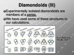 diamondoids iii