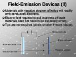 field emission devices ii