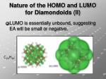 nature of the homo and lumo for diamondoids ii
