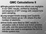 qmc calculations ii