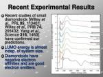 recent experimental results
