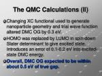 the qmc calculations ii