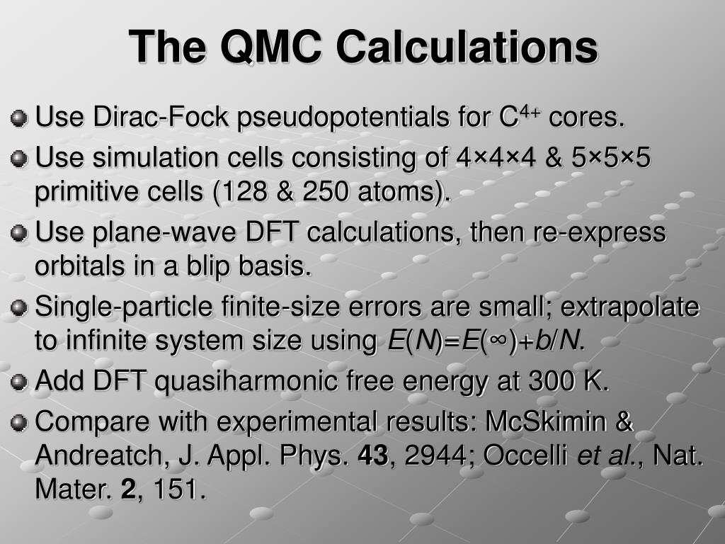 The QMC Calculations
