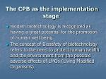 the cpb as the implementation stage