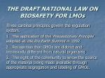 the draft national law on biosafety for lmos