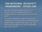 the national biosafety framework stage one